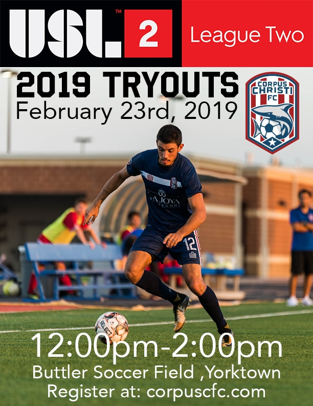 CORPUS CHRISTI FC ANNOUNCES ITS FINAL TRYOUT DATE FOR 2019 SEASON